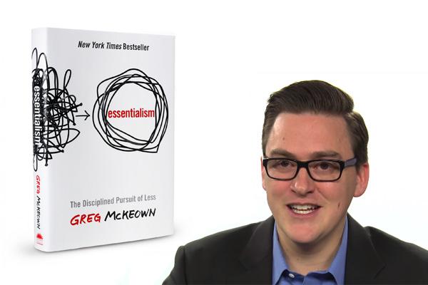 Эссенциализм, Путь к простоте - книга по саморазвитию от Грега МакКеона